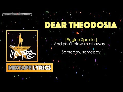 The Hamilton Mixtape - Dear Theodosia Music Lyrics