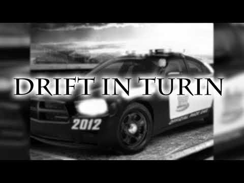 Drift In Turin (original song)
