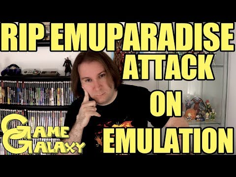 R.I.P. EMUPARADISE - AN ATTACK ON EMULATION - Game Galaxy