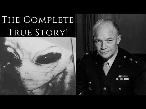 The Story That Will Change History: Eisenhower's Meeting With Extraterrestrials! (True Story!)