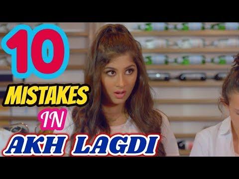 10 Mistakes In Akh Lagdi Song | Akhil