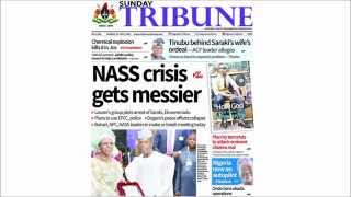 Nigerian Newspaper Headlines -26th July 2015- NASS Crisis gets messier