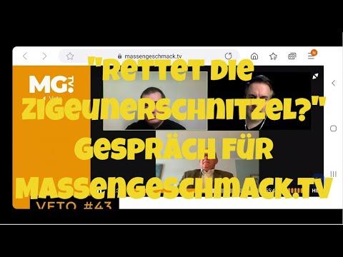 """""""Rettet die Zigeunerschnitzel?"""" Gespräch für Massengeschmack.tv"""