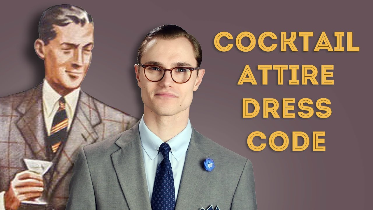 Cocktail Attire Dress Code Explained Youtube