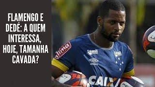 """A verdade sobre o """"interesse"""" do Flamengo em Dedé, hoje, é que não há interesse"""