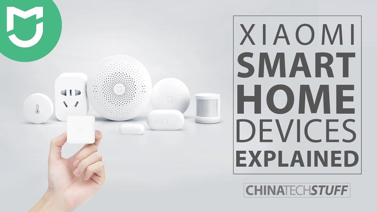 Product Smart Xiaomi Smart Home Products Explained