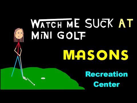 Watch Me Suck at  Mini Golf! Masons Recreation Center, Leominster, MA (2016)