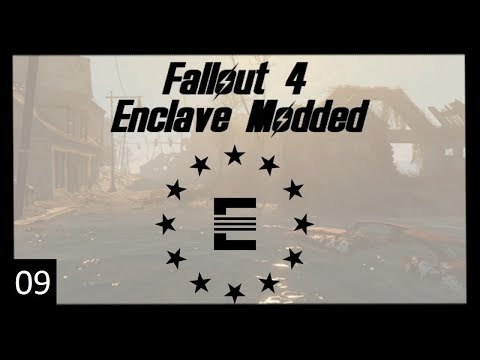 Fallout 4: Enclave Modded Episode 09