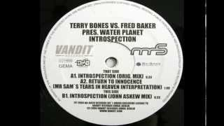 TERRY BONES vs FRED BAKER - Introspection (John Askew Mix)