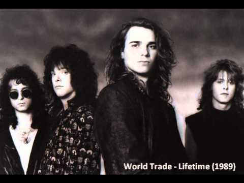 World Trade - Lifetime (1989)