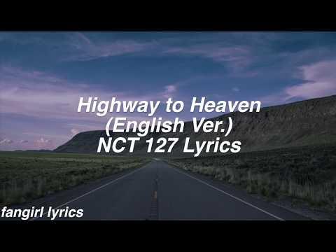 Highway To Heaven    NCT 127 (English Ver.) Lyrics
