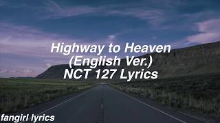 Gambar cover Highway to Heaven    NCT 127 (English Ver.) Lyrics