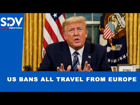 Trump bans travel from Europe to the United States in order to fight coronavirus scare