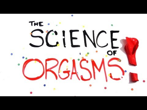 The Science of Orgasms