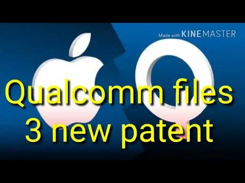 Qualcomm files 3 new patent infringement complaints against Apple