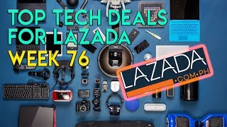 Lazada Tech Deals for the Week 76 - 06/18/2018