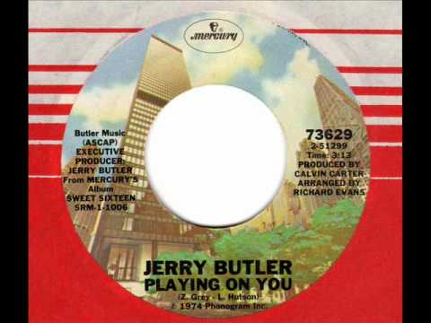 JERRY BUTLER  Playing on you  Chicago Soul