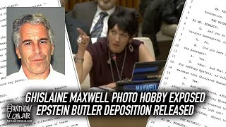 Ghislaine Maxwell Photo Hobby Exposed; Jeffrey Epstein's Butler Deposition Released