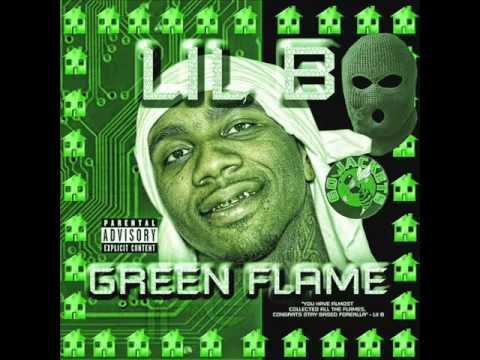 LIL B - NOTTY BASEDGOD (BASED FREESTYLE) *GREEN FLAME*