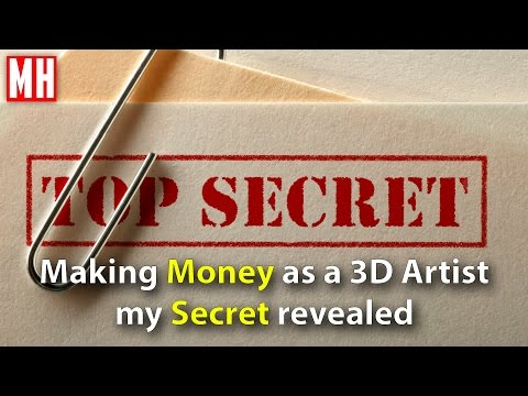 Making Money as a 3D Artist, my Secret revealed by MHTUTORIA
