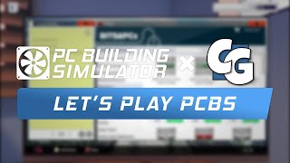 Let's Play PC Building Simulator: Episode 2