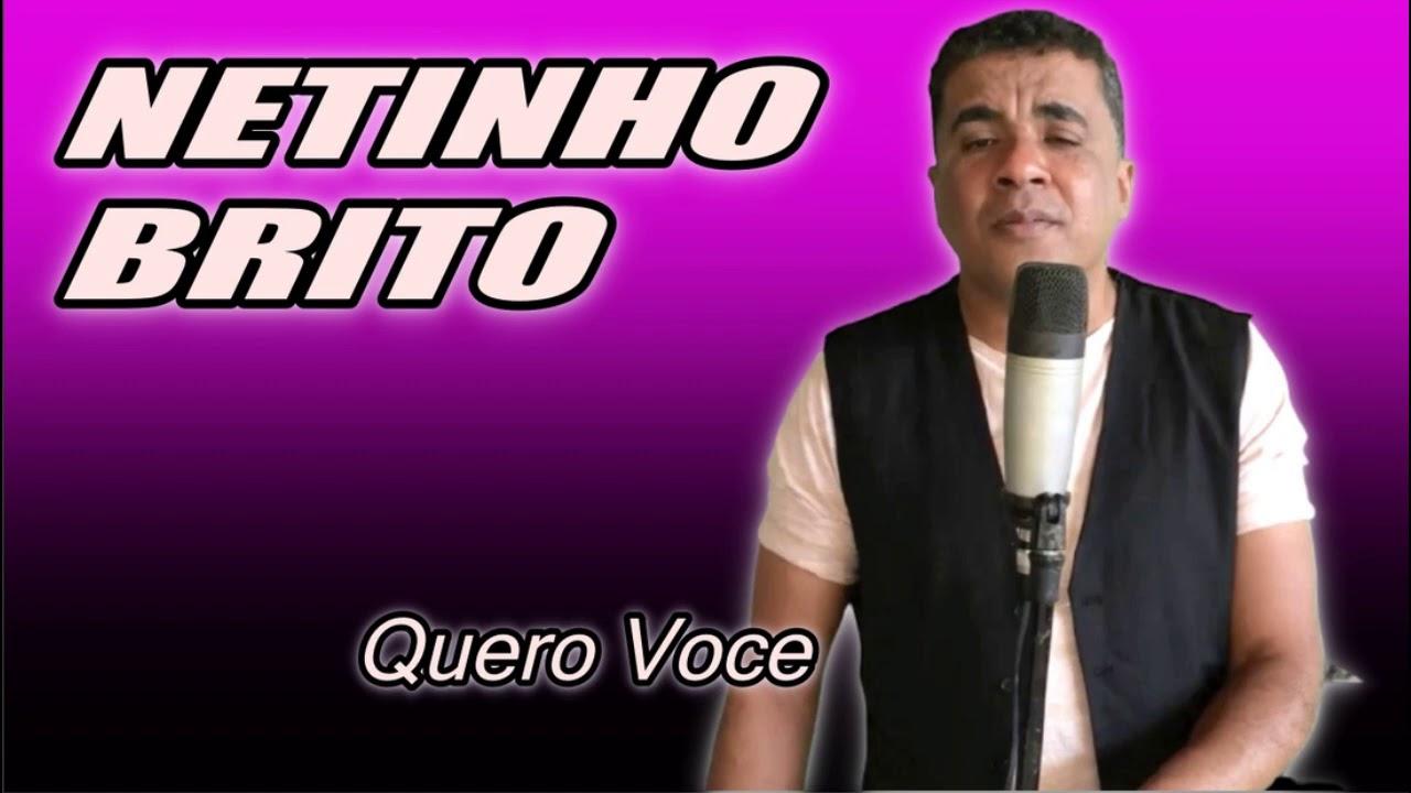 Tem Pena De Mim NETINHO BRITO + Quero Voce