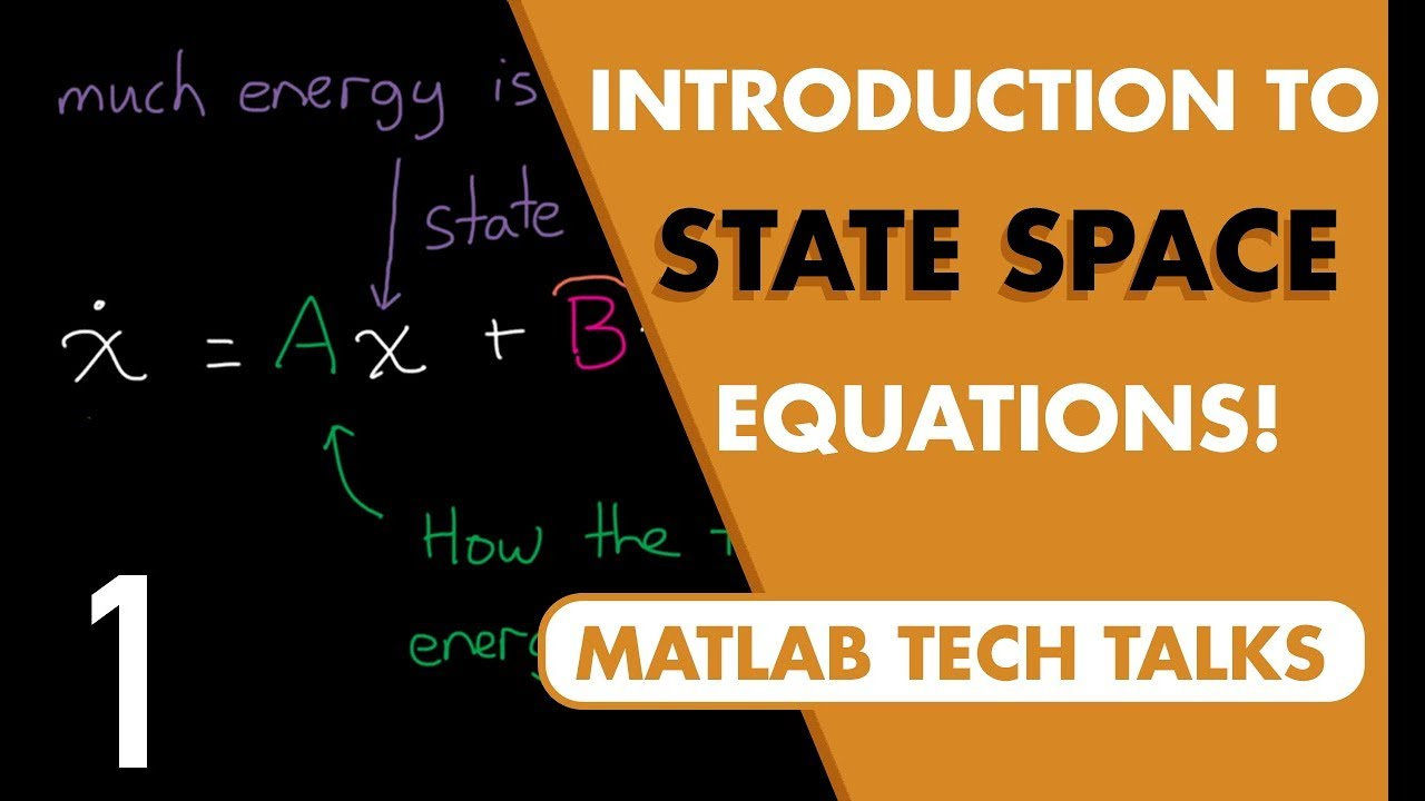 State Space Part 1 Introduction To State Space Equations Youtube