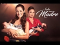 Cancion de Solo Una Madre - Completa (Letra) HD
