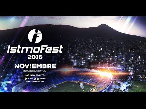 Istmo Fest 2016 [Teaser]