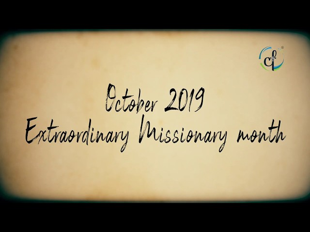 Day 11 | Extraordinary Missionary Month October 2019