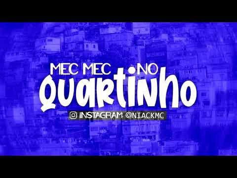 Niack – Mec Mec no Quartinho (Letra)
