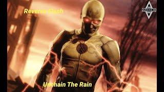 Reverse Flash - Unchain the Rain