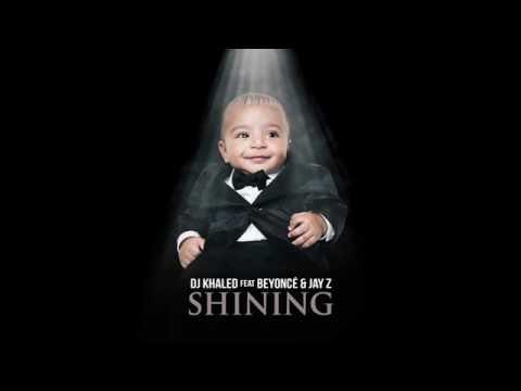 DJ Khaled feat Beyonce & Jay Z Shining LYRICS IN THE DESCRIPTION