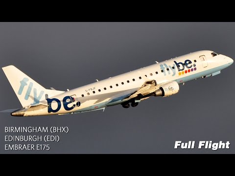 Flybe Full Flight: Birmingham to Edinburgh (Embraer E175)