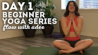 DAY 1/30 Yoga for Beginners | Breathe & Tune In