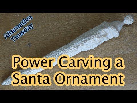 Power Carving a Santa Ornament
