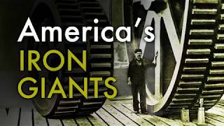 America 39 s Iron Giants The World 39 s Most Powerful Metalworkers