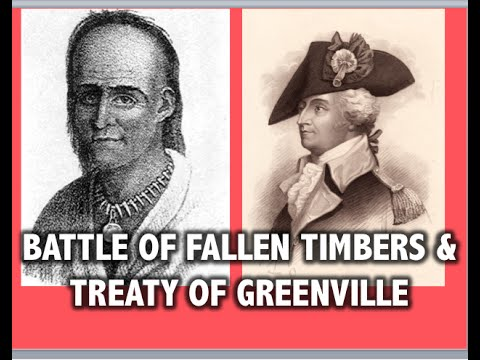 Battle of Fallen Timbers & Treaty of Greenville APUSH Review