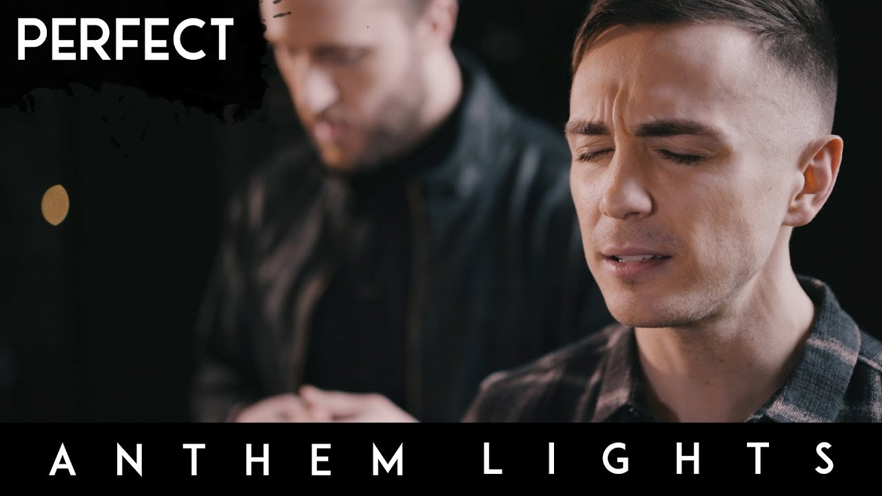 Perfect - Ed Sheeran | Anthem Lights A Capella Cover