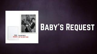 Paul McCartney - Baby's Request (Lyrics)