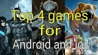 Top 4 best games for android and ios 21-3-2018