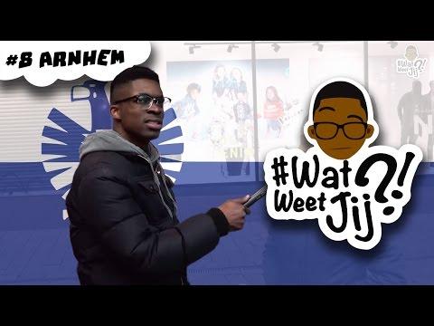 #WATWEETJIJ?! | #8 Arnhem.