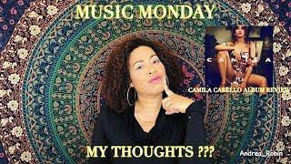 Camila Cabello| Camila album Review I My Thoughts