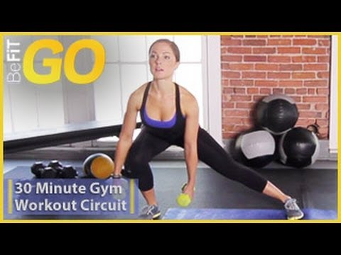 BeFit GO: 30 Min Circuit Training Workout For The Gym