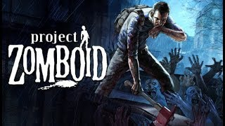 Project Zomboid Gameplay Impressions 2018 - Car Updates and More Zombie Survival!