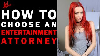How To Choose An Entertainment Attorney (Avoid Getting the Wrong Attorney)