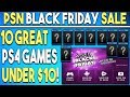 PSN Black Friday 2018 Sale - 10 Great Games Under $10!