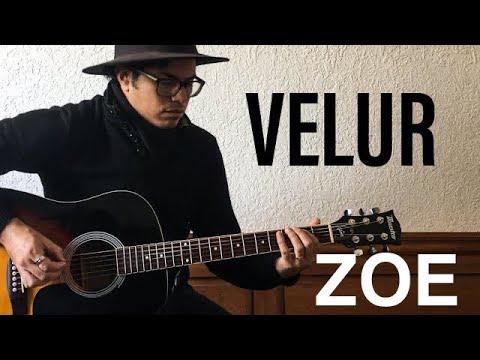VELUR – ZOE – Guitarra letra y acordes Cover acústico + tabs