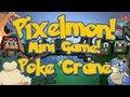 Pixelmon Mini-Game Marathon! Poke Crane (LUCKY FLINGER UPPER DIPPER)! w/LittleLizardGaming