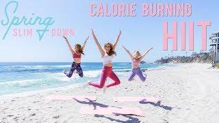 Calorie Burning HIIT Workout | Spring Slim Down '18